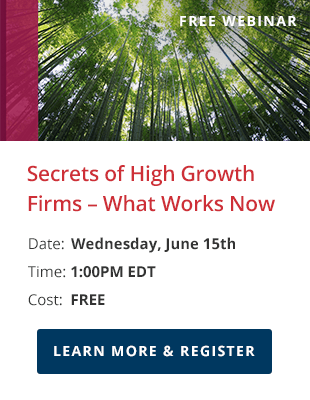 Secrets of High Growth Firms – What Works Now